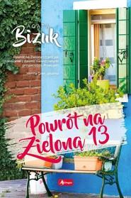 okładka Powrót na Zieloną 13, Książka | Bizuk Agata