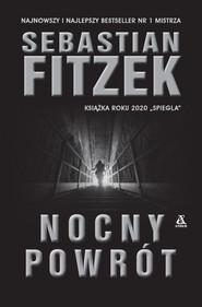 okładka Nocny powrót, Ebook | Sebastian Fitzek