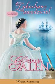 okładka Zakochany uwodziciel, Ebook | Shana Galen