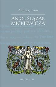 okładka Anioł Ślązak Mickiewicza, Ebook | Lam Andrzej