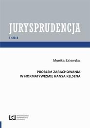 okładka Problem zarachowania w normatywizmie Hansa Kelsena, Ebook | Monika  Zalewska