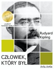 okładka Człowiek, który był, Ebook | Rudyard Kipling