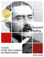 okładka O kocie, który sam chadzał na przechadzkę, Ebook | Rudyard Kipling