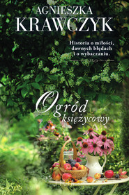 okładka Ogród księżycowy, Ebook | Agnieszka Krawczyk