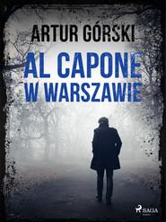 okładka Al Capone w Warszawie, Ebook | Artur Górski