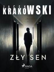 okładka Zły sen, Ebook | Jacek Krakowski
