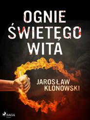 okładka Ognie Świętego Wita, Ebook | Jarosław Klonowski