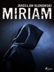 okładka Miriam, Ebook | Jarosław Klonowski