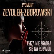 okładka Eliza nie zgadza się na rozwód, Audiobook | Zygmunt Zeydler-Zborowski