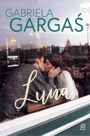 okładka Luna, Książka | Gabriela Gargaś