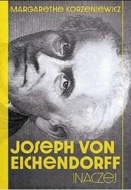 okładka Joseph von Eichendorff Inaczej, Książka | Korzeniewicz Margarethe