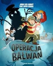 okładka Operacja Bałwan, Książka | Jorn Lier Horst