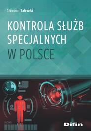 okładka Kontrola służb specjalnych w Polsce, Książka | Zalewski Sławomir