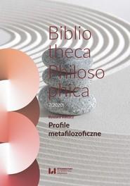 okładka Profile metafilozoficzne Bibliotheca Philosophica 7(2020), Książka | Ryszard Kleszcz