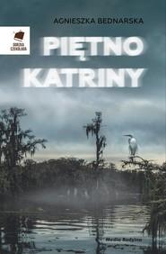 okładka Piętno Katriny, Książka | Agnieszka Bednarska
