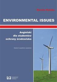 okładka Environmental Issues. Angielski dla studentów ochrony środowiska, Ebook   Dorota Dziuba