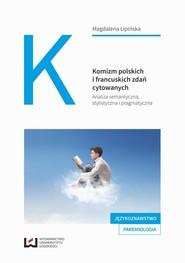 okładka Komizm polskich i francuskich zdań cytowanych, Ebook | Magdalena Lipińska