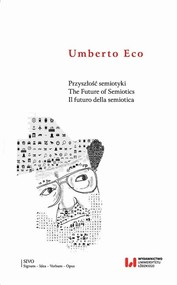 okładka Przyszłość semiotyki. The Future of Semiotics. Il futuro della semiotica, Ebook   Umberto Eco