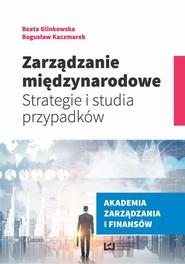 okładka Zarządzanie międzynarodowe, Ebook | Beata Glinkowska,, Bogusław Kaczmarek