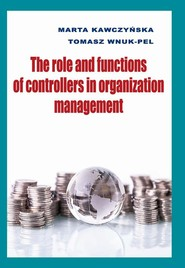 okładka The role and functions of controllers in organization management, Ebook | Marta Kawczyńska,, Tomasz Wnuk-Pel