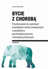 okładka Bycie z chorobą, Ebook | Joanna Miniszewska