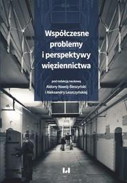 okładka Współczesne problemy i perspektywy więziennictwa, Ebook | NULL