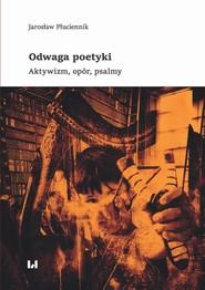 okładka Odwaga poetyki, Ebook | Jarosław  Płuciennik
