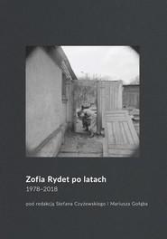 okładka Zofia Rydet po latach. 1978-2018, Ebook | NULL