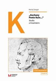 okładka Kochany Poeto Ruin..., Ebook | Maciej Szargot