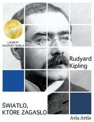okładka Światło, które zagasło, Ebook | Rudyard Kipling