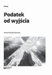 okładka Podatek od wyjścia, Ebook | Aneta Nowak-Piechota