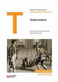 okładka Taczka occiarza, Ebook | Wojciech Bogusławski