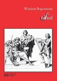 okładka Saul, Ebook | Wojciech Bogusławski