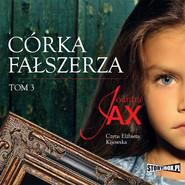 okładka Córka fałszerza. Tom 3, Audiobook | Joanna Jax