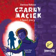 okładka Czarny Maciek i tunel grozy, Audiobook | Dariusz Rekosz