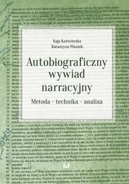okładka Autobiograficzny wywiad narracyjny, Ebook | Kaja Kaźmierska,, Katarzyna Waniek