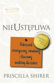 okładka Nieustępliwa, Ebook   Shirer Priscilla