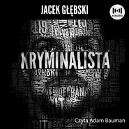 okładka Kryminalista, Audiobook | Jacek Głębski