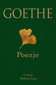 okładka Goethe Poezje, Książka | Johann Wolfgang von Goethe