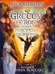 okładka Greccy herosi według Percy Ego Jacksona, Książka | Rick Riordan