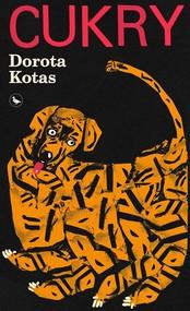 okładka Cukry, Książka | Kotas Dorota