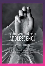okładka Zaburzenia okresu adolescencji Wybrane aspekty, Książka  