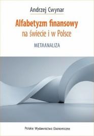 okładka Alfabetyzm finansowy na świecie i w Polsce, Książka | Andrzej Cwynar