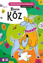 okładka Zwariowane kolorowanki Rewia kóz, Książka |