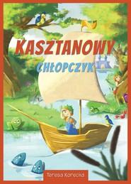 okładka Kasztanowy chłopczyk, Książka | Korecka Teresa