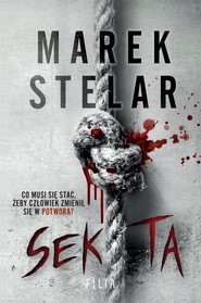 okładka Sekta, Książka | Marek Stelar