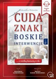 okładka Cuda Znaki Boskie Interwencje, Książka | Aleksandra Polewska