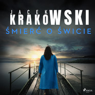 okładka Śmierć o świcie, Audiobook | Jacek Krakowski