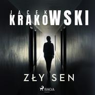 okładka Zły sen, Audiobook | Jacek Krakowski