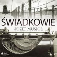 okładka Świadkowie, Audiobook | Józef Musiol